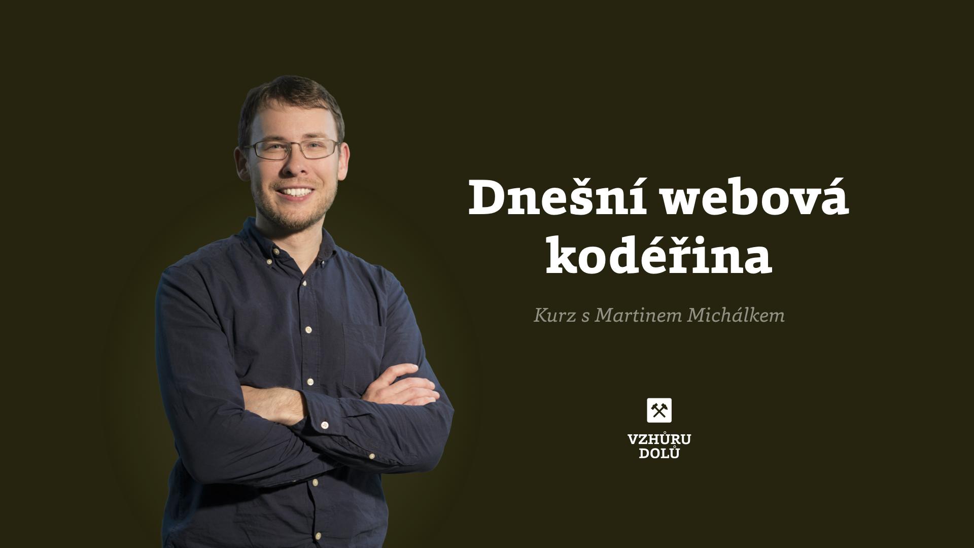 Dnešní webová kodéřina